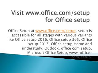 Visit www.office.com/setup for office setup