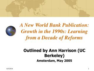 A New World Bank Publication: Growth in the 1990s: Learning from a Decade of Reforms