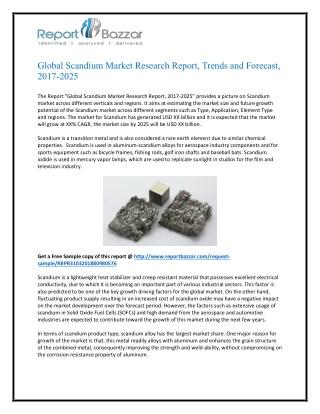Scandium Market 2025 - Opportunities, Challenges, Strategies, Industry Verticals and Forecasts