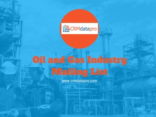 Oil and Gas Industry Mailing List