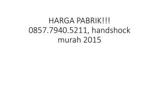 HARGA PABRIK!!! 0857.7940.5211, Jual handshock muslimah solo