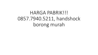 HARGA PABRIK!!! 0857.7940.5211, Jual handshock jejari lace murah