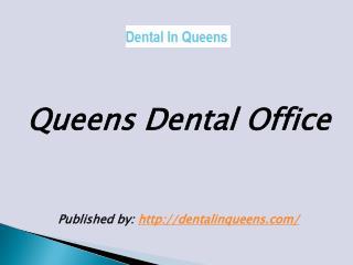 Queens Dental Office