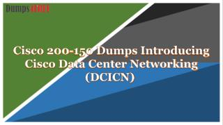 Pass your Cisco 200-150 Exam With 200-150 Exam Dumps