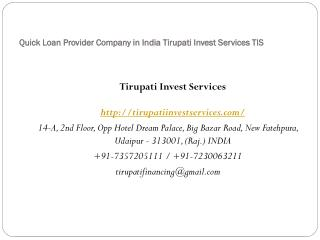 Quick Loan Provider Company in India Tirupati Invest Services TIS