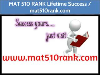 MAT 510 RANK Lifetime Success / mat510rank.com