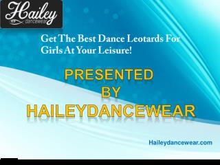 Get the best dance leotards for girls at your leisure!