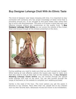 Buy Designer Lehenga Choli With An Ethnic Taste