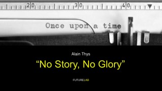 Storytelling and TV Advertising (No Story, No Glory)