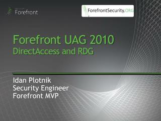 Forefront UAG 2010 DirectAccess and RDG