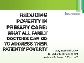 Reducing Poverty In Primary Care:  What all Family Doctors Can do to Address Their Patients  Poverty
