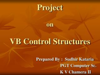Project on VB Control Structures