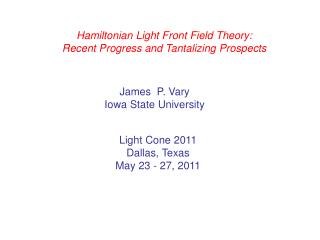 Hamiltonian Light Front Field Theory: Recent Progress and Tantalizing Prospects