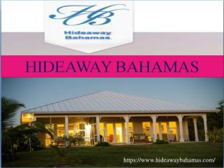 Planning the Ultimate Vacations by Booking Grand Bahamas Vacation Rentals