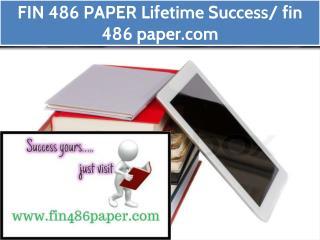 FIN 486 PAPER Lifetime Success/ fin486paper.com
