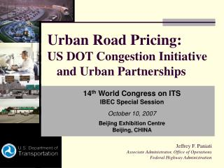 Urban Road Pricing: US DOT Congestion Initiative    and Urban Partnerships