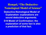 Hempel,  The Deductive-Nomological Model of Science