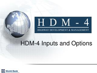 HDM-4 Inputs and Options
