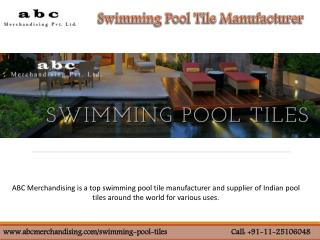 Best Swimming Pool Tile Supplier in India