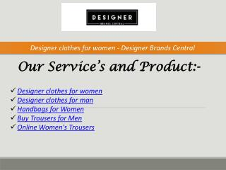 Designer clothes for women - Designer Brands Central