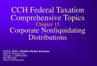 CCH Federal Taxation Comprehensive Topics Chapter 15 Corporate Nonliquidating Distributions