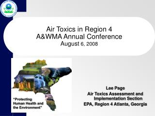 Air Toxics in Region 4 AWMA Annual Conference August 6, 2008