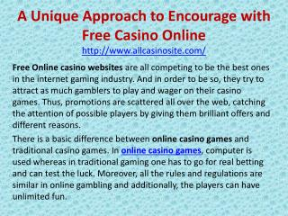 A Unique Approach to Encourage with Free Casino Online