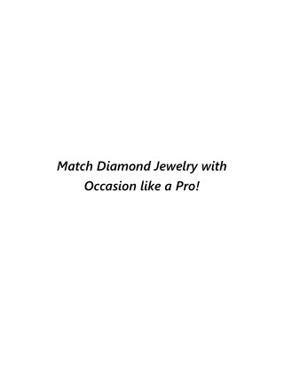 Match Jewelry with Occasion like a Pro!