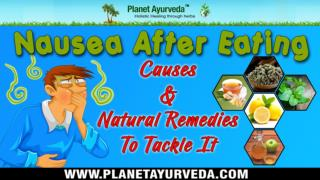 Nausea After Eating - Causes & Natural Remedies To Tackle It !!