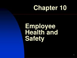 Employee Health and Safety