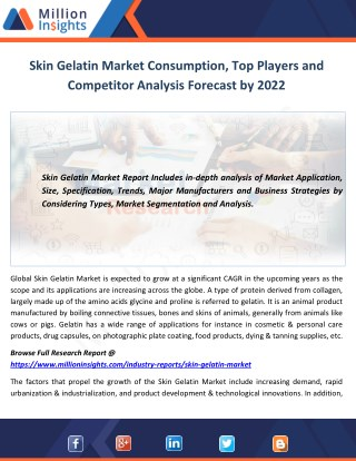 Skin Gelatin Market Consumption, Top Players and Competitor Analysis Forecast by 2022