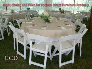 Right Choice and Price for Factory Direct Furniture Products