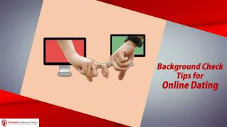 Background Check Tips For Online Dating
