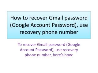 How to recover Gmail password Google Account Password, use recovery phone number