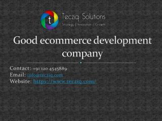 Good ecommerce development company