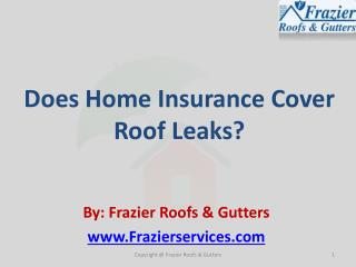 Does Home Insurance Cover Roof Leaks