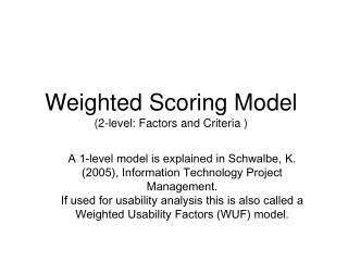 Weighted Scoring Model (2-level: Factors and Criteria )