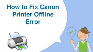 How to Setup Canon Printer Offline to Online
