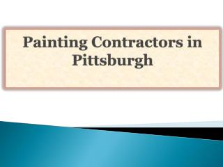 Painting Contractors in Pittsburgh