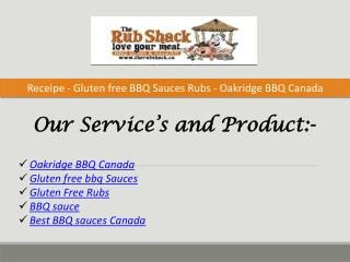 Receipe - Gluten free BBQ Sauces Rubs - Oakridge BBQ Canada