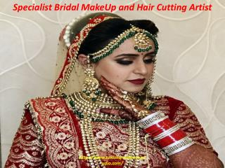 Specialist Bridal MakeUp and Hair Cutting Artist