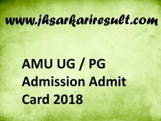 2018 AMU Admit Card