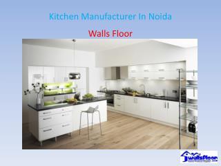 Kitchen Manufacturer In Noida