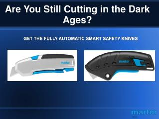 Smart Safety Knive and Cutter by Martor USA
