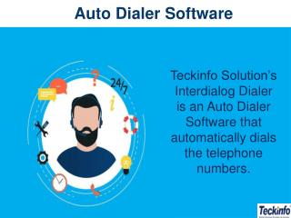 Auto Dialer Software to Enhance Business Productivity