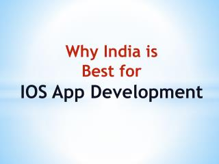 Why India Is Best for IOS App Development