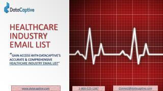 Healthcare Industry Email Lists | Healthcare Industry Mailing Lists | Medical Industry Email Lists | Medical Industry Ma