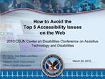 How to Avoid the  Top 5 Accessibility Issues  on the Web