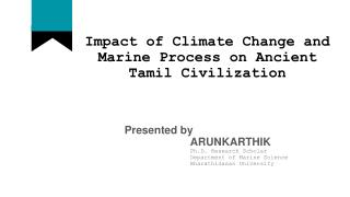 Impact of Climate and Marine Process on Ancient Tamil civilization