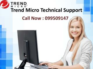 How to use Trend Micro Support Number 099509147